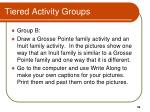 tiered activity groups1