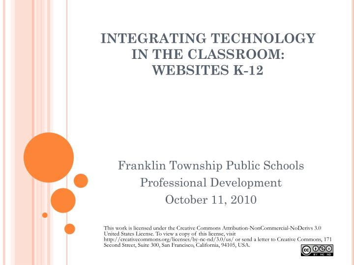 INTEGRATING TECHNOLOGY IN THE CLASSROOM: