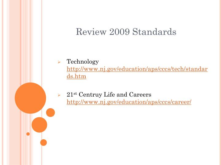 Review 2009 Standards