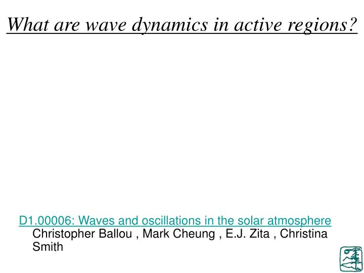 What are wave dynamics in active regions?