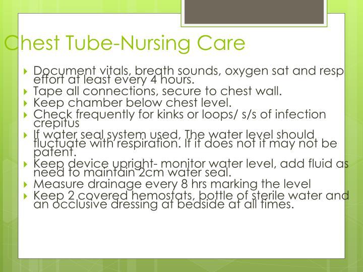 Chest Tube-Nursing Care