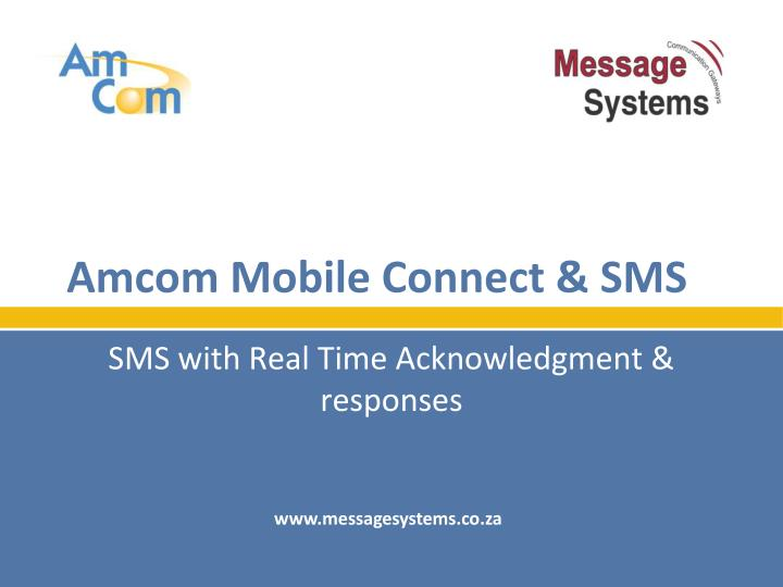 Amcom mobile connect sms