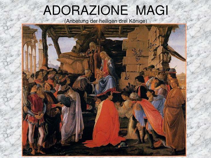 Adorazione magi anbetung der heiligen drei k nige