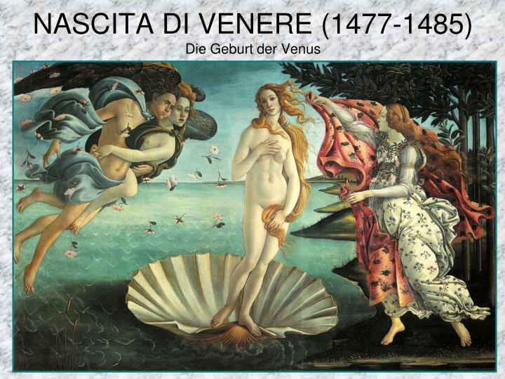 NASCITA DI VENERE (1477-1485)