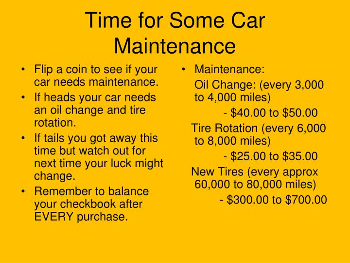 Flip a coin to see if your car needs maintenance.