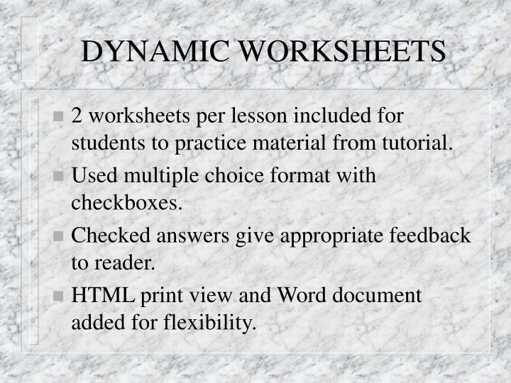 DYNAMIC WORKSHEETS