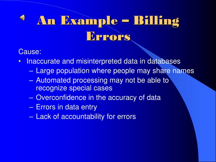 An Example – Billing Errors
