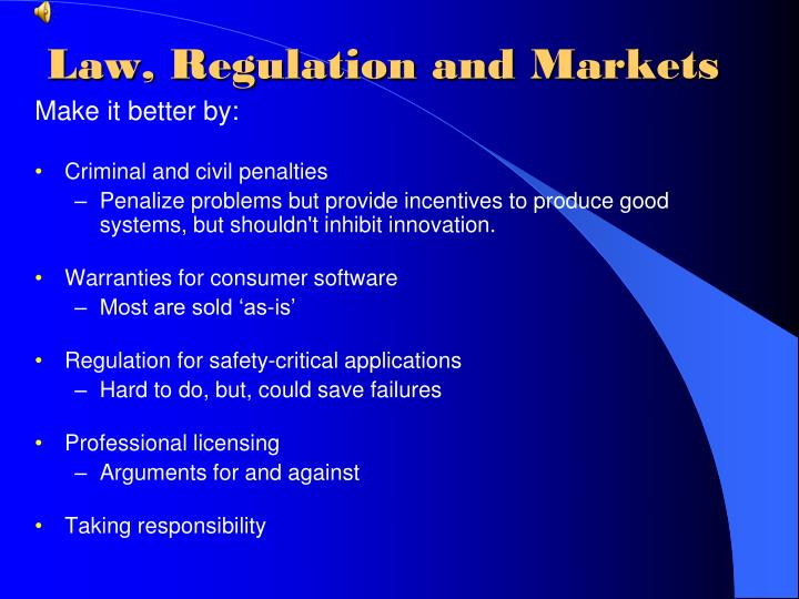 Law, Regulation and Markets