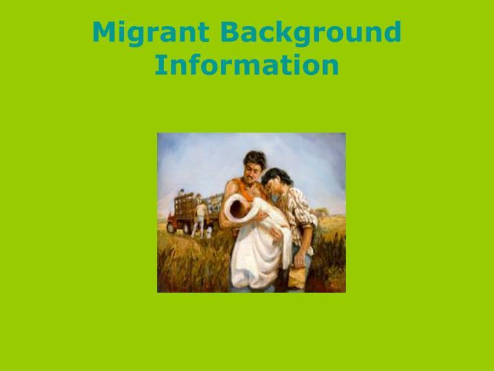 Migrant Background Information