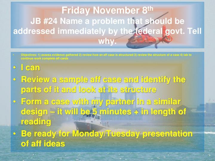Friday November 8