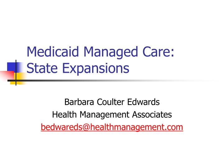 medicaid managed care state expansions