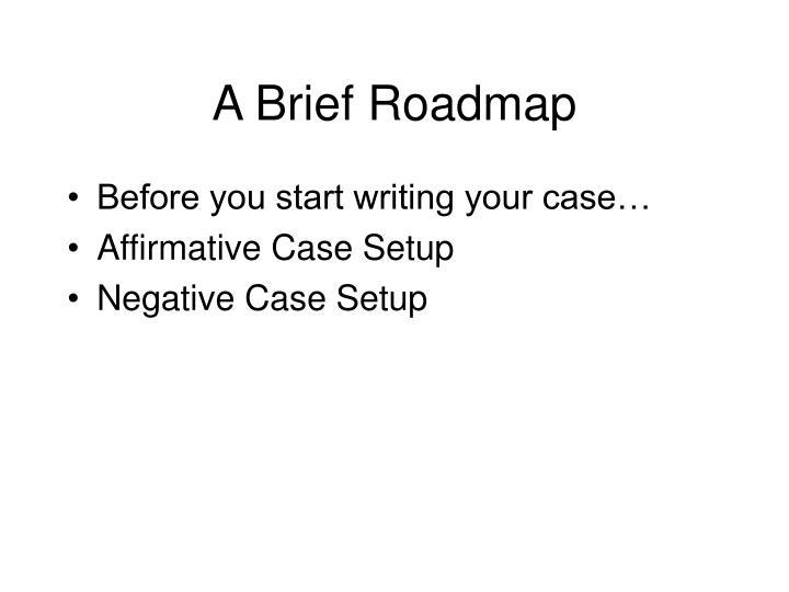 A brief roadmap
