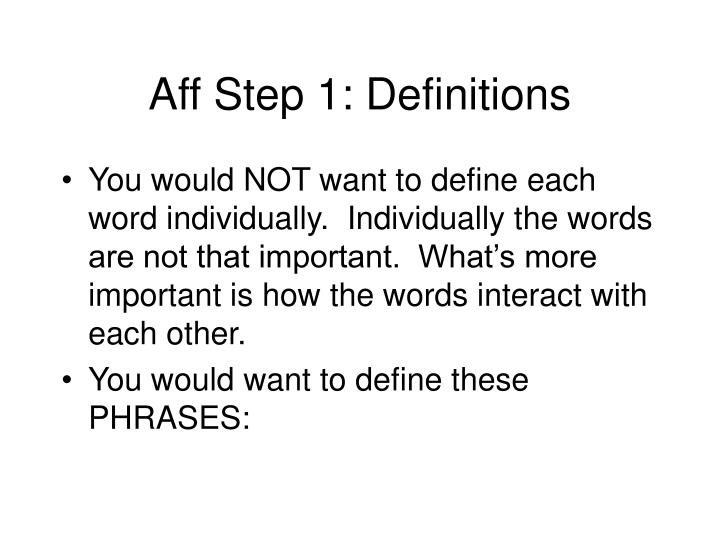 Aff Step 1: Definitions