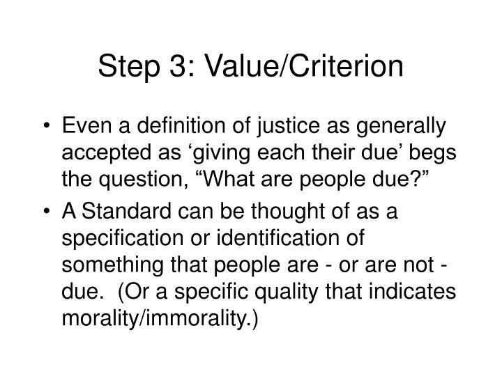Step 3: Value/Criterion