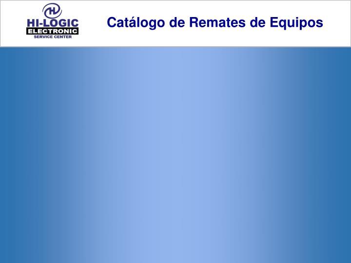 Catálogo de Remates de Equipos