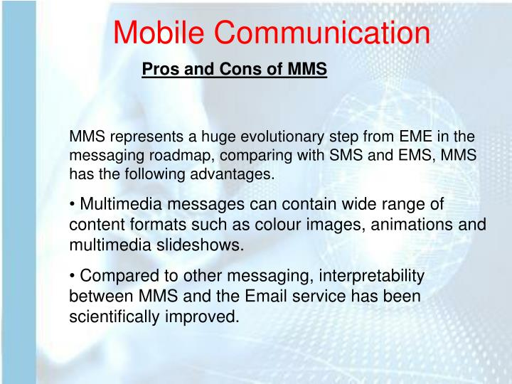 Pros and Cons of MMS
