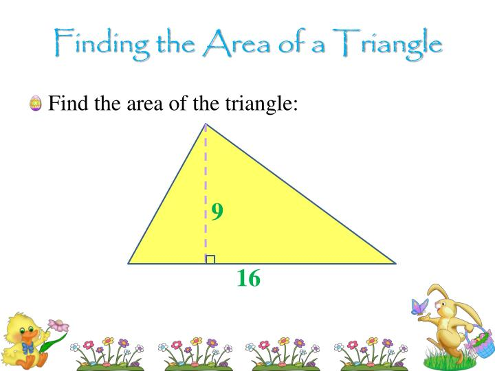 Finding the Area of a Triangle