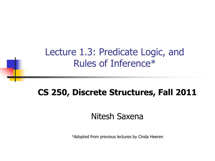 lecture 1 3 predicate logic and rules of inference n.