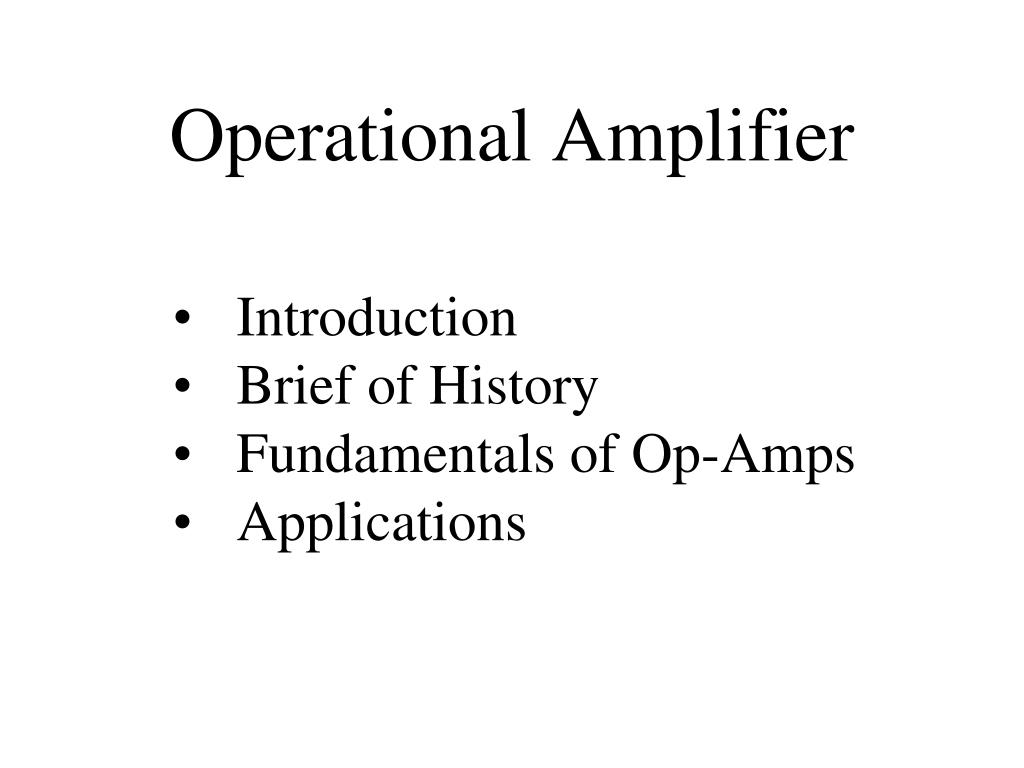 Ppt Operational Amplifier Powerpoint Presentation Id5487843 Capacitor Smoothing Circuits Calculations Radioelectronicscom N
