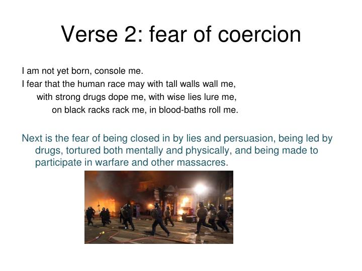 Verse 2: fear of coercion