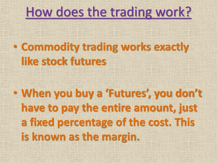 How does the trading work?
