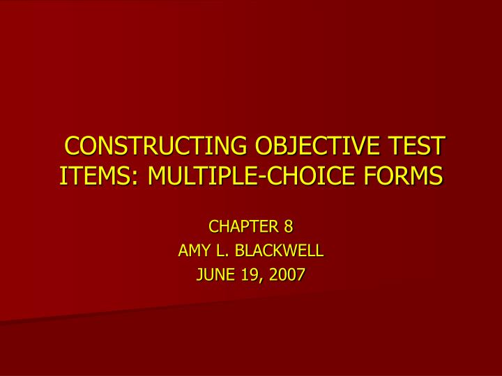constructing objective test items multiple choice forms n.