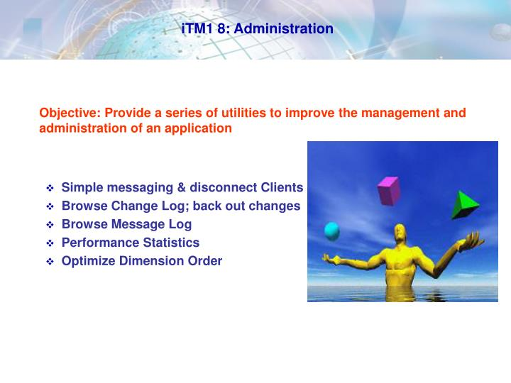 iTM1 8: Administration