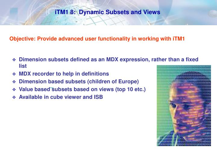 iTM1 8:  Dynamic Subsets and Views