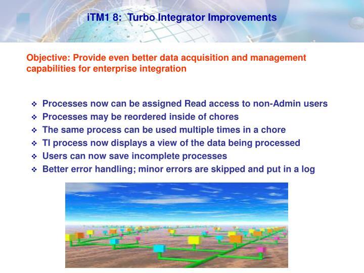iTM1 8:  Turbo Integrator Improvements