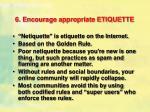 6 encourage appropriate etiquette1