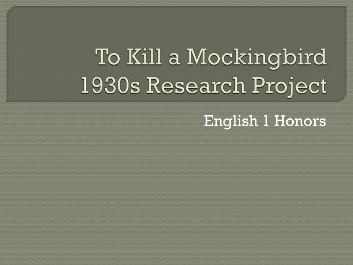 To kill a mockingbird 1930s research project