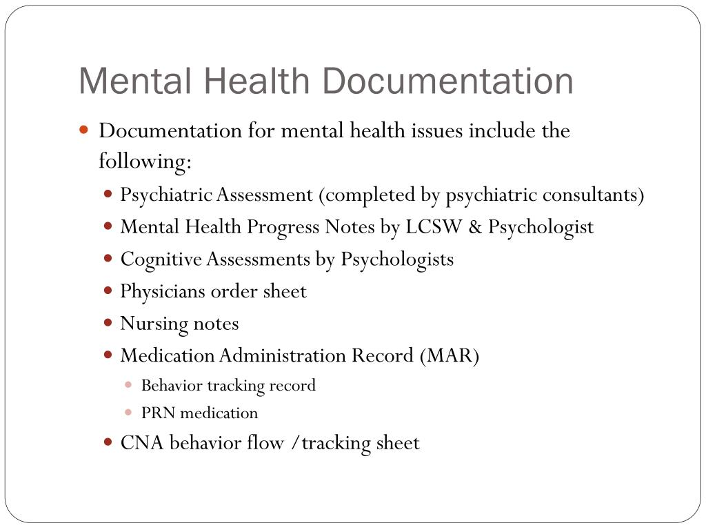 Ppt Documentation For Mental Health Disorders Powerpoint Presentation Id 5488406