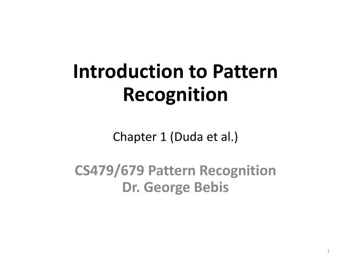 introduction to pattern recognition chapter 1 duda et al n.