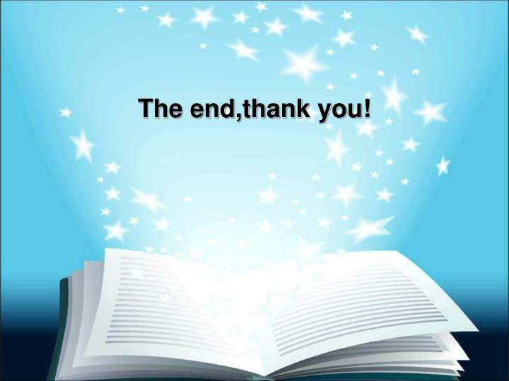 The end,thank you!