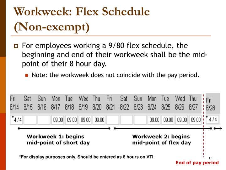 Workweek Flex Schedule Non Exempt