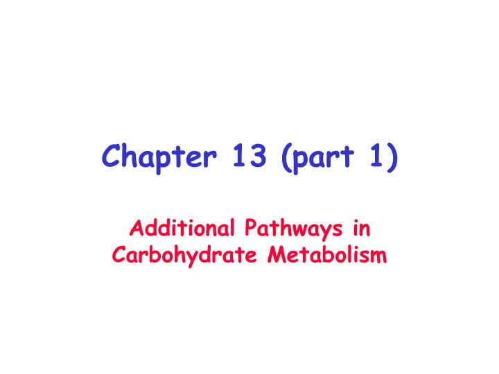 chapter 13 part 1