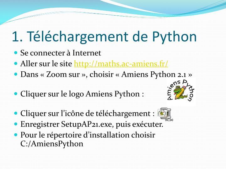 1 t l chargement de python
