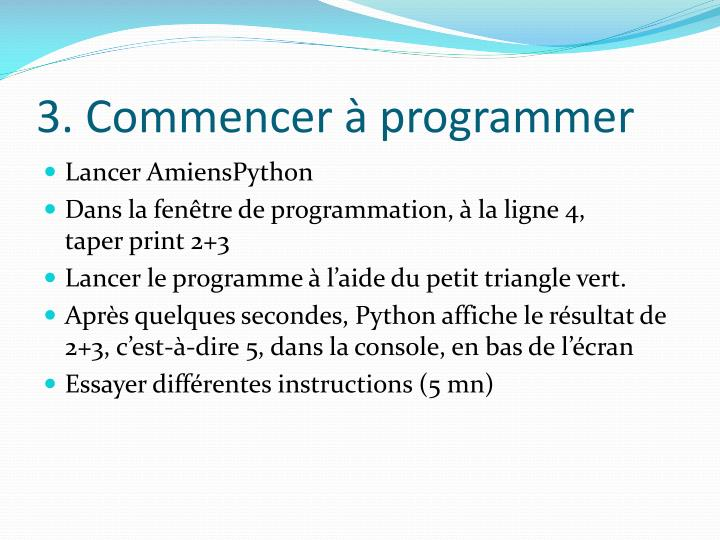 3. Commencer à programmer