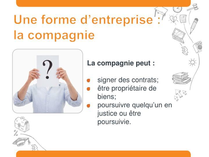 Une forme d'entreprise : la compagnie