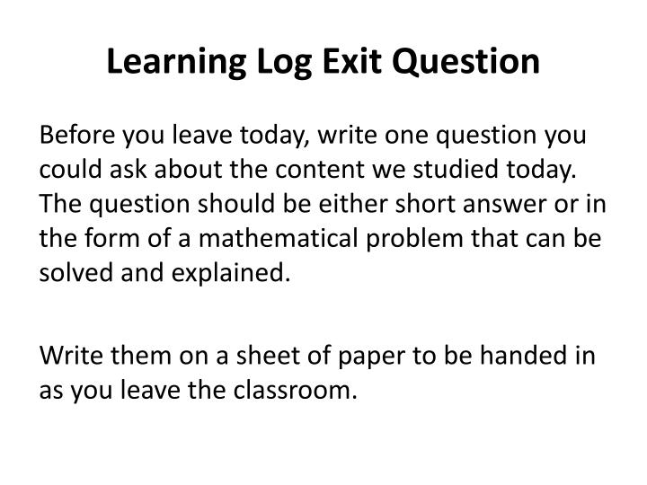 Learning Log Exit Question