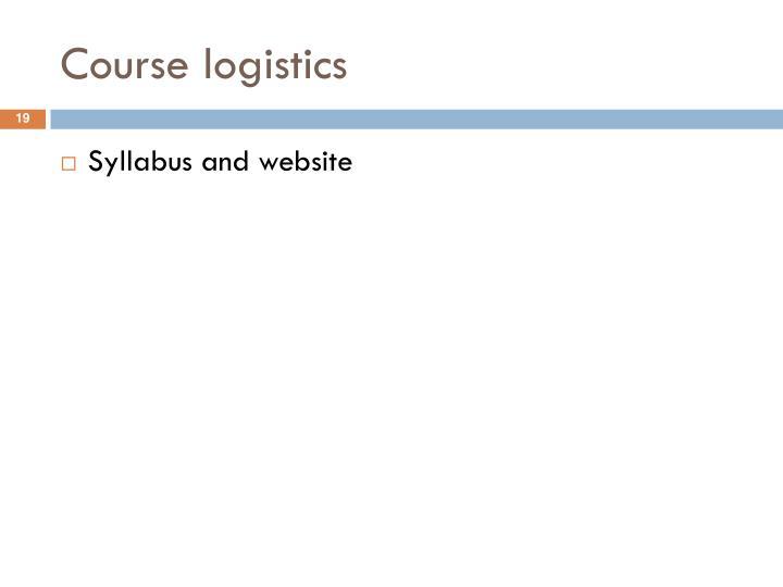 Course logistics