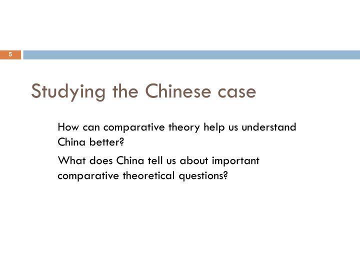 Studying the Chinese case