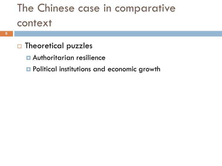The Chinese case in comparative context
