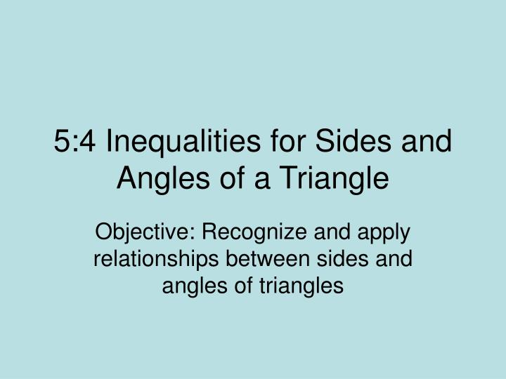 5 4 inequalities for sides and angles of a triangle