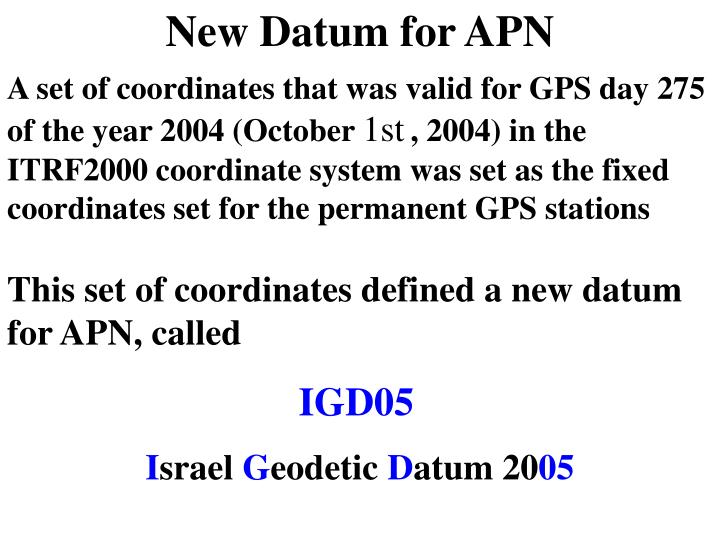 New Datum for APN