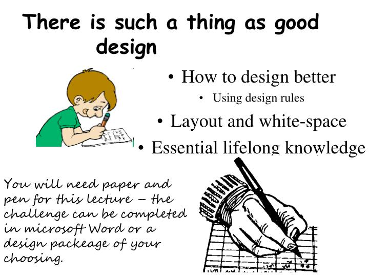 there is such a thing as good design n.