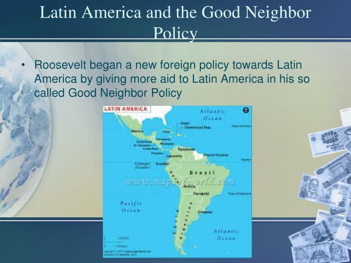 Latin America and the Good Neighbor Policy