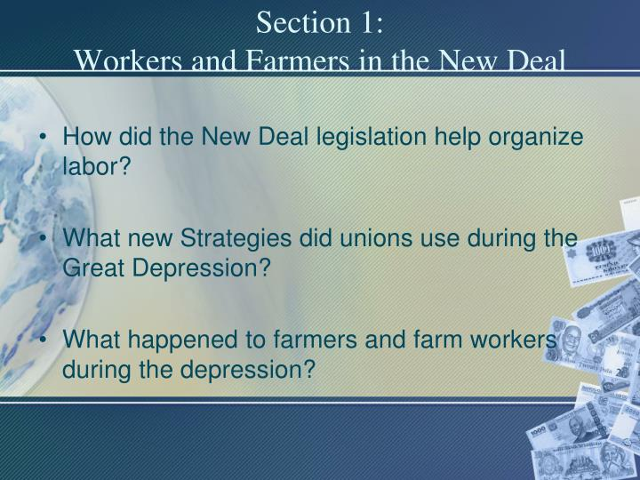 Section 1 workers and farmers in the new deal