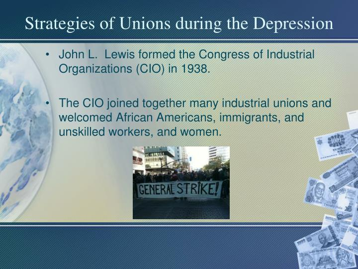 Strategies of Unions during the Depression
