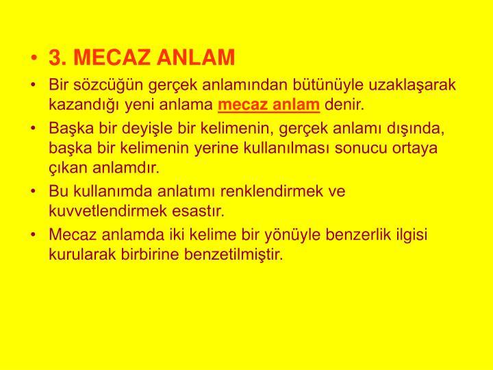 3. MECAZ ANLAM